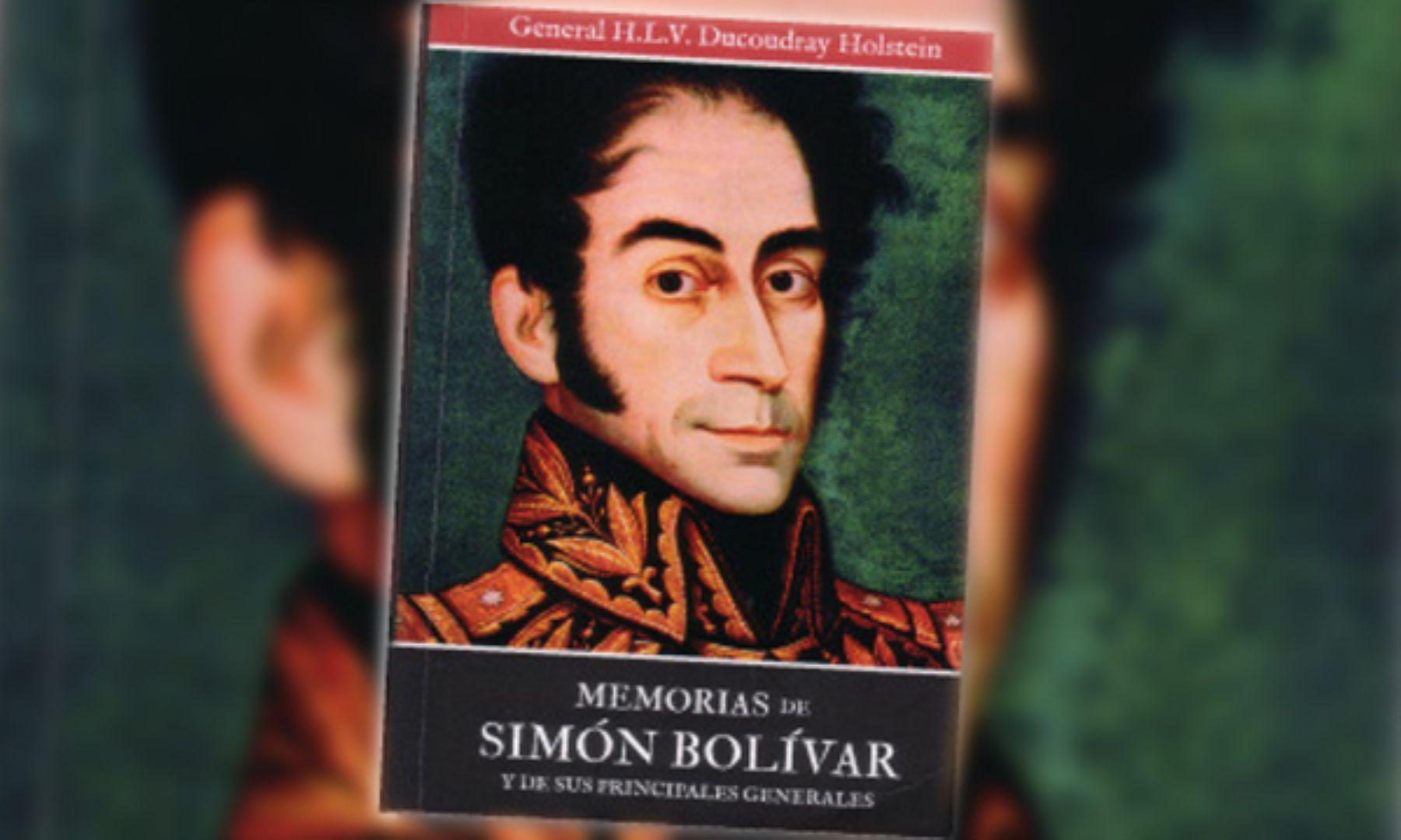 Libro Memorias de Simón Bolívar y de sus principales generales, escrito en 1823, recién se edita en español.