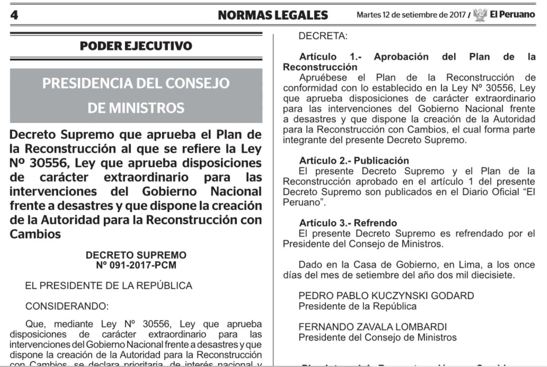 Gobierno oficializa el Plan Integral de la Reconstrucción con Cambios. ANDINA