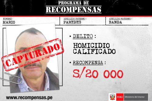 """Policías de la comisaría de Chota, Región Policial Cajamarca, capturaron a Mario Paredes Banda (61), sujeto incluido en el Programa de Recompensas """"Que Ellos se Cuiden"""", del Ministerio del Interior (Mininter), al estar requisitoriado por el delito de homicidio calificado."""