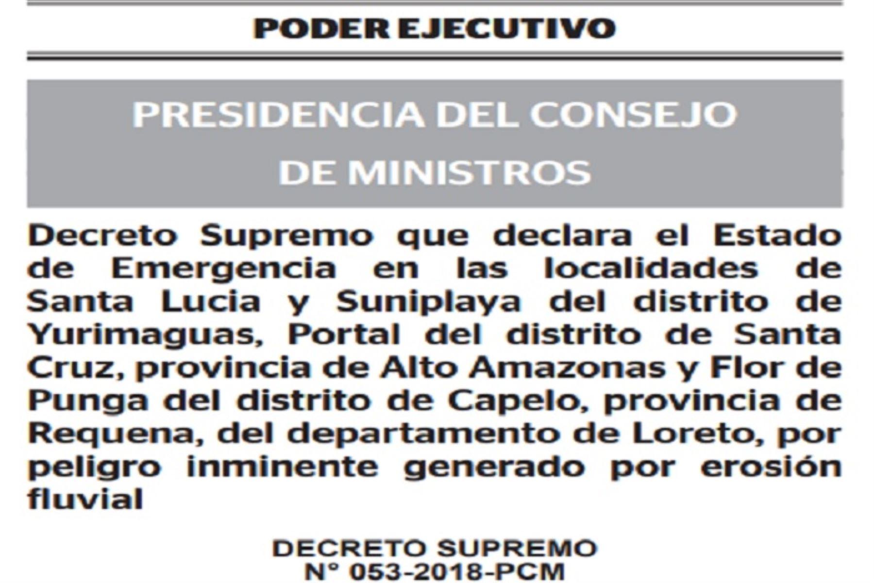 Acciones inmediatas a desarrollar estarán a cargo del Gobierno Regional de Loreto, y los gobiernos locales Involucrados, con la coordinación técnica y seguimiento del Instituto Nacional de Defensa Civil.