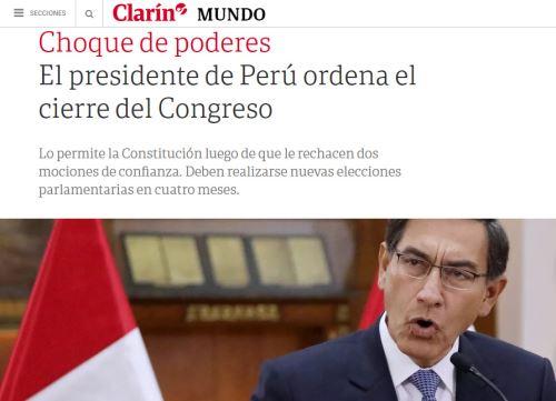 Así informó El Clarín de Argentina el anuncio del presidente Vizcarra de disolver el Congreso de la República.