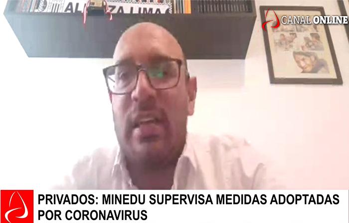 COLEGIOS PRIVADOS: MINEDU SUPERVISA MEDIDAS ADOPTADAS POR CORONAVIRUS