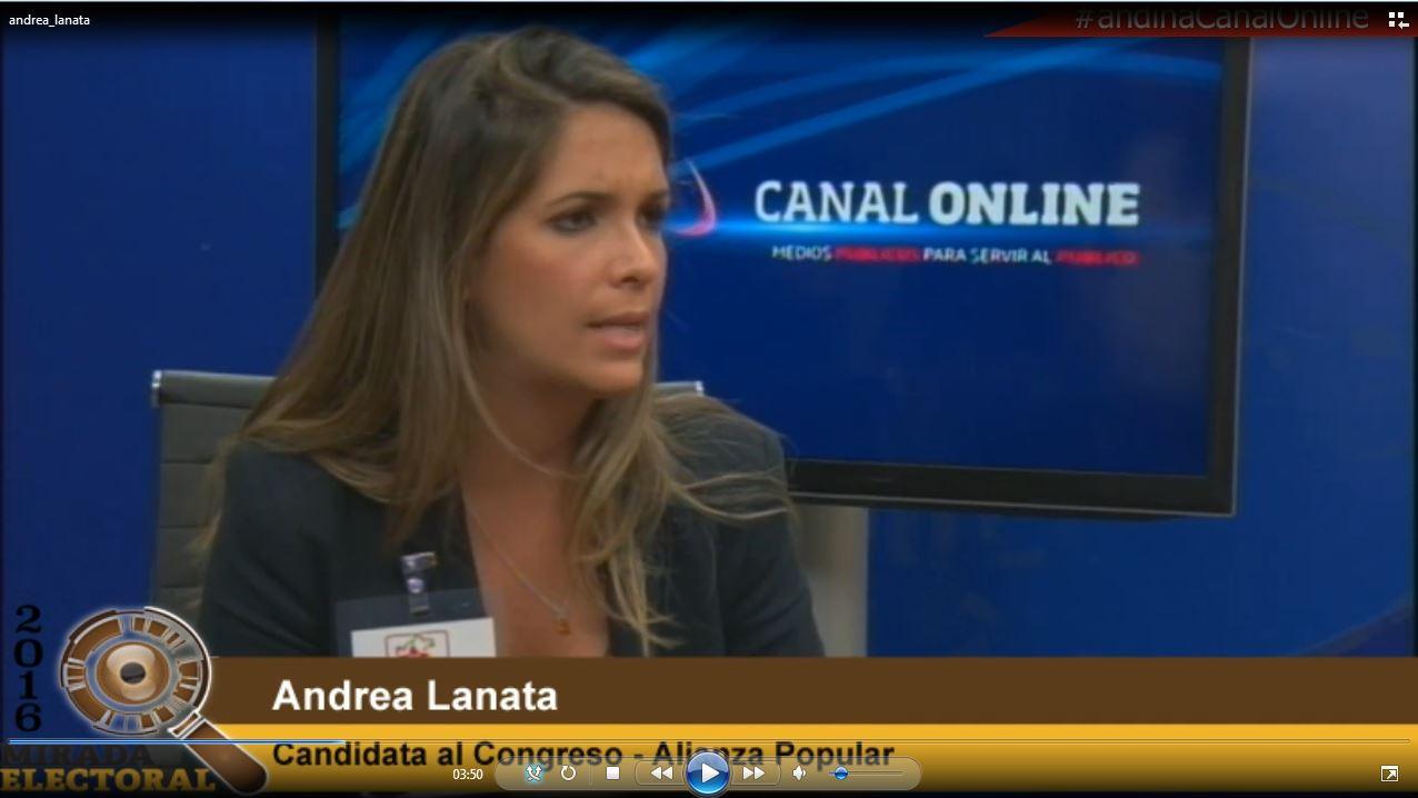 Voto milenial : Andrea Lanata - Candidata al Congreso - Alianza Popular