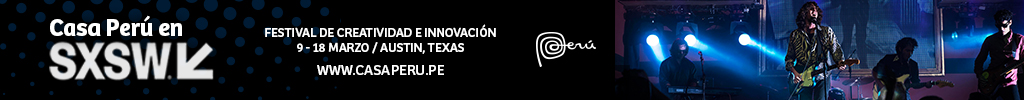 Casa Perú en SXSW 2018