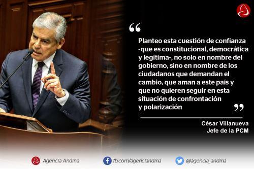 Frases del jefe del Gabinete Villanueva en la sustentación de la cuestión de confianza en el Congreso