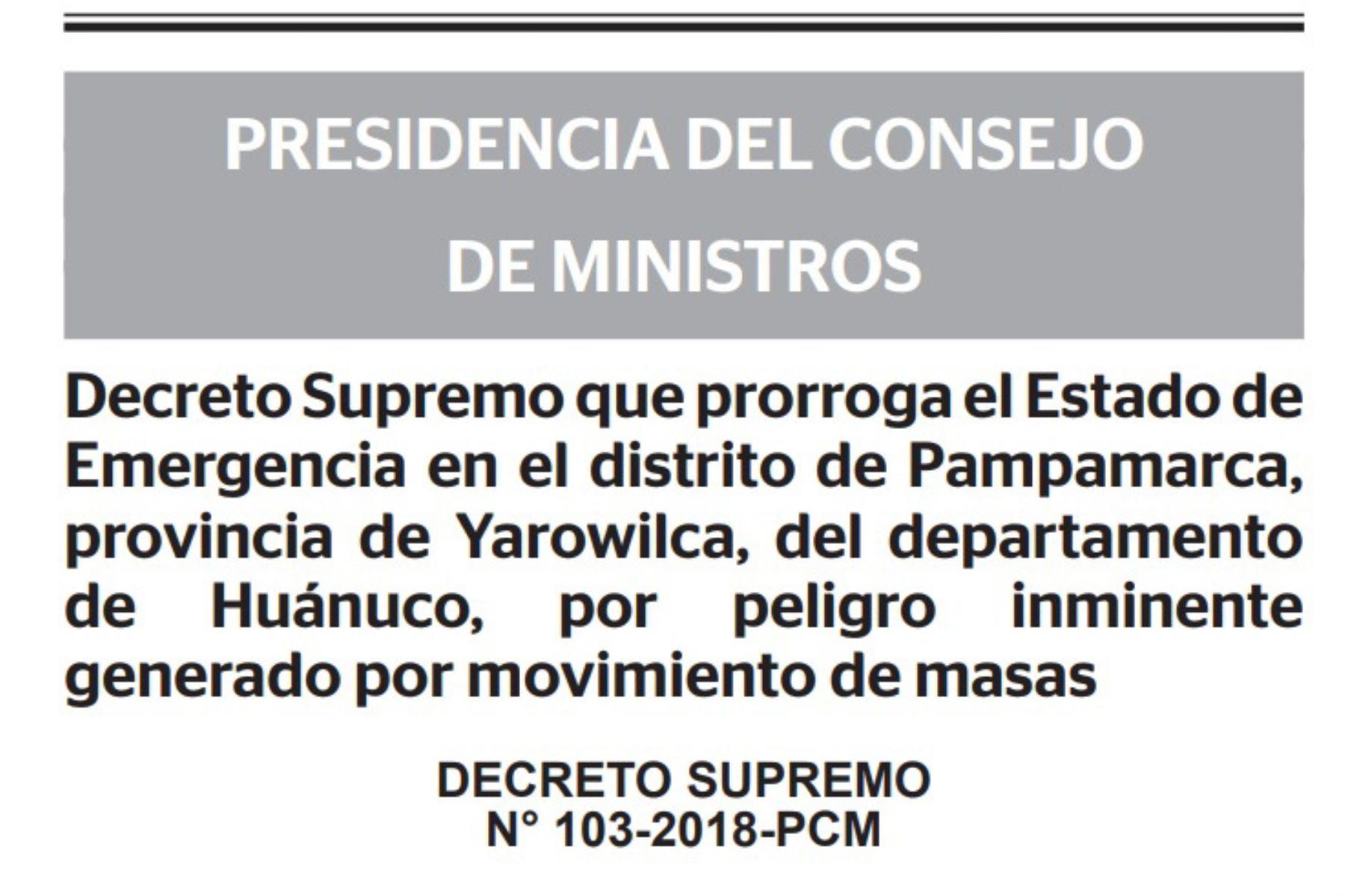 El Poder Ejecutivo amplió el estado de emergencia en distrito Pampamarca debido a peligro inminente por movimiento de masas.