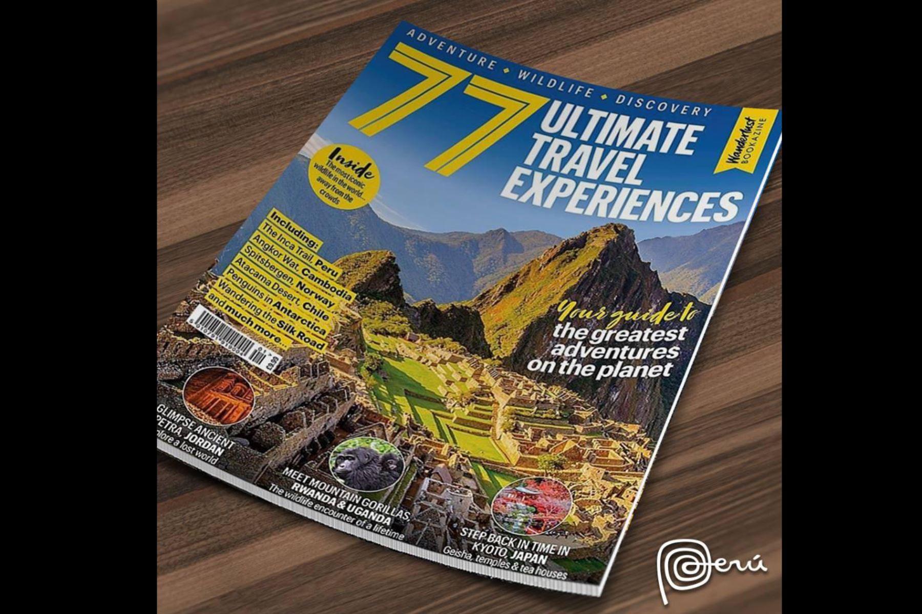 La revista britáanica Wanderlust resaltó a la ciudadela de Machu Picchu en su portada versión especial con las 77 mejores experiencias de viaje. Foto: Promperú