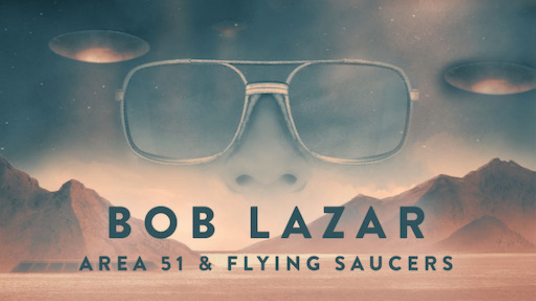 "Afiche del documental ""Bob Lazar: Area 51 & Flying Saucers"""
