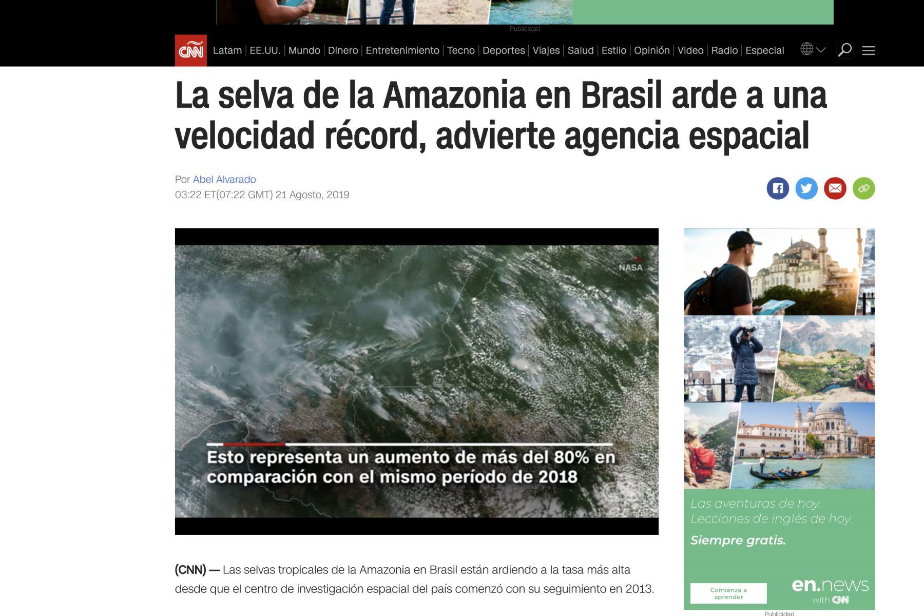 Importantes medios de comunicación informan sobre el incendio en la Amazonia.Foto:Internet medios