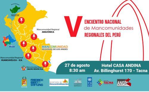 Gobernadores regionales participarán en el V Encuentro Nacional de Mancomunidades Regionales del Perú, que se desarrollará en la ciudad de Tacna.