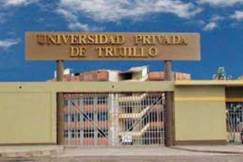 Sunedu deniega la licencia institucional a la Universidad Privada de Trujillo.