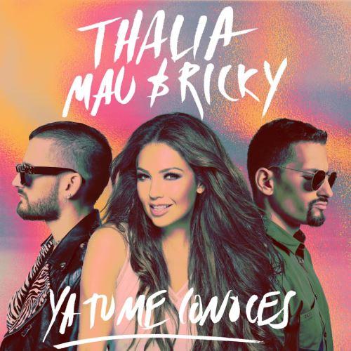 """Thalía junto a Mau y Ricky lanzan tema """"Tu ya me conoces""""."""