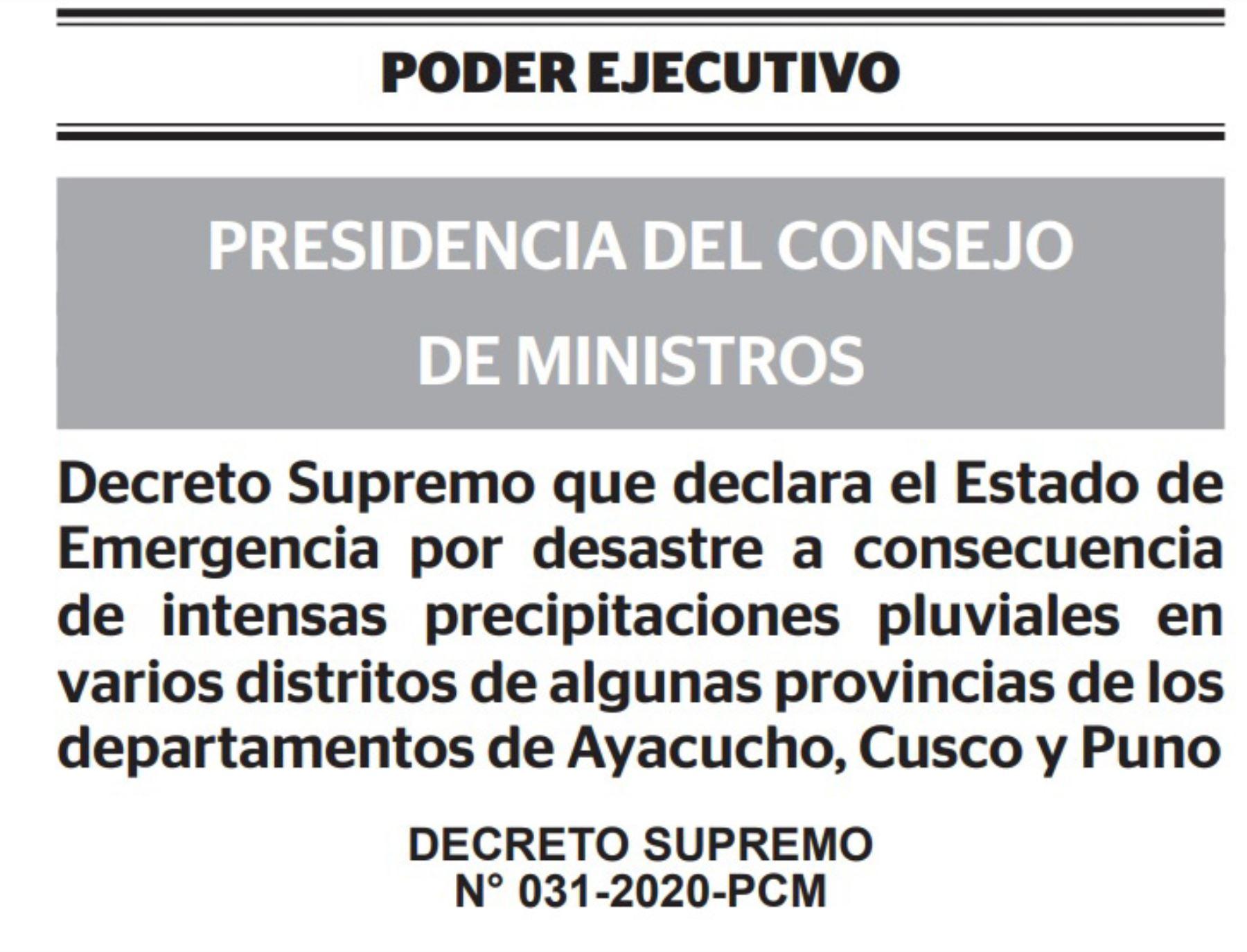 El poder Ejecutivo declaró el estado de emergencia debido a desastres por intensas lluvias en ocho distritos de las regiones Ayacucho, Cusco y Puno