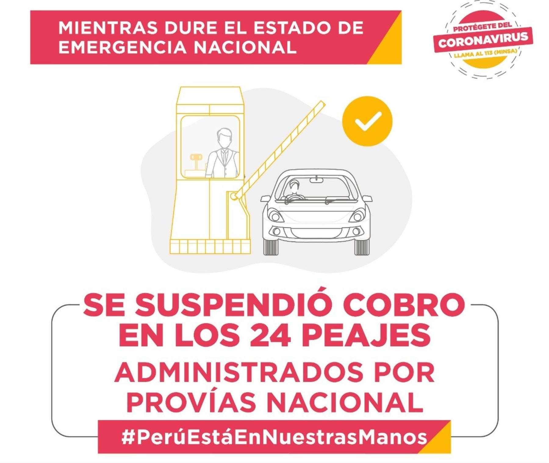 Gobierno anuncia la suspensión del cobro en los 24 peajes administrados por Provias Nacional durante el estado de emergencia. ANDINA/Difusión