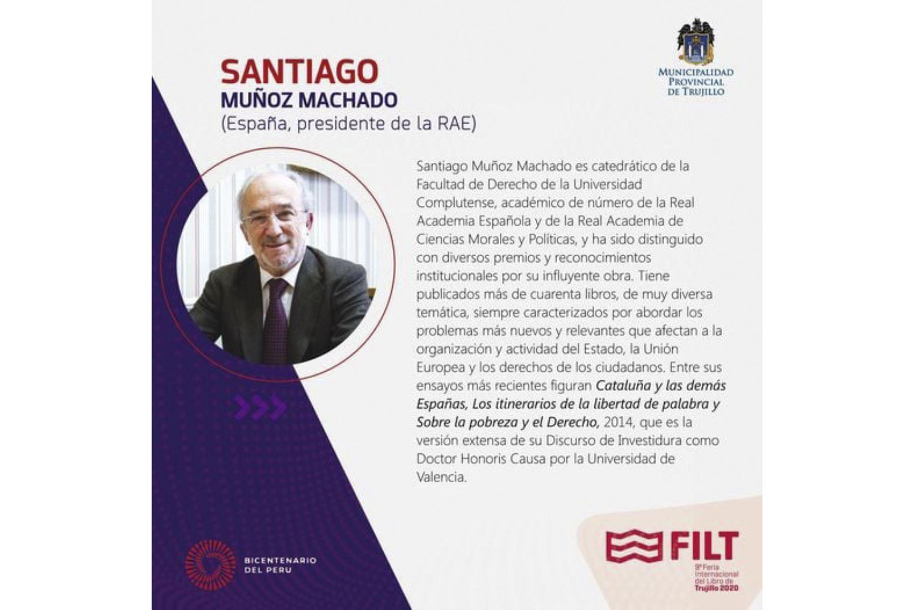 La Feria Internacional del Libro de Trujillo contará con la participación del director de la RAE, Santiago Muñoz Machado. Foto: ANDINA/Difusión