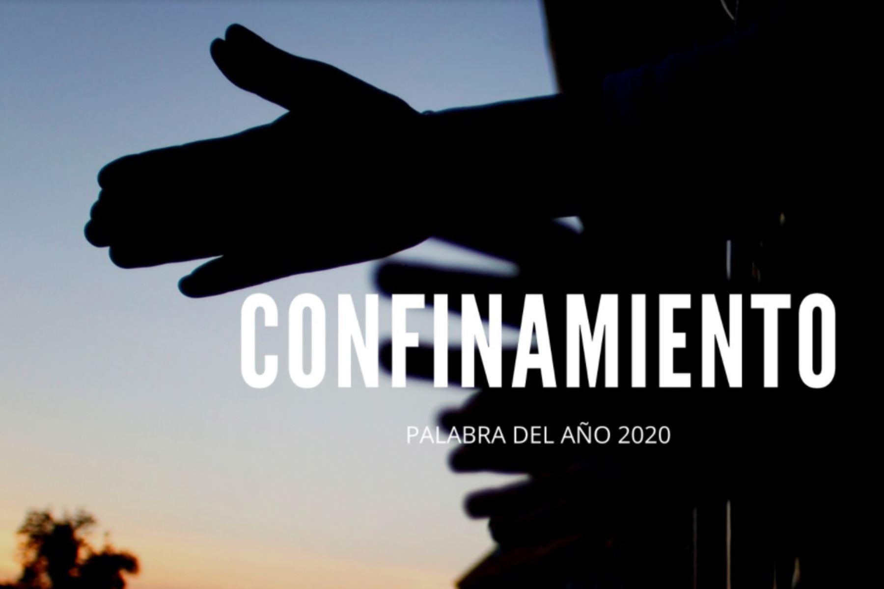 """""""Confinamiento"""" fue la palabra protagonista del 2020 para la Fundación del Español Urgente (FundéuRAE). Foto: FundéuRAE"""