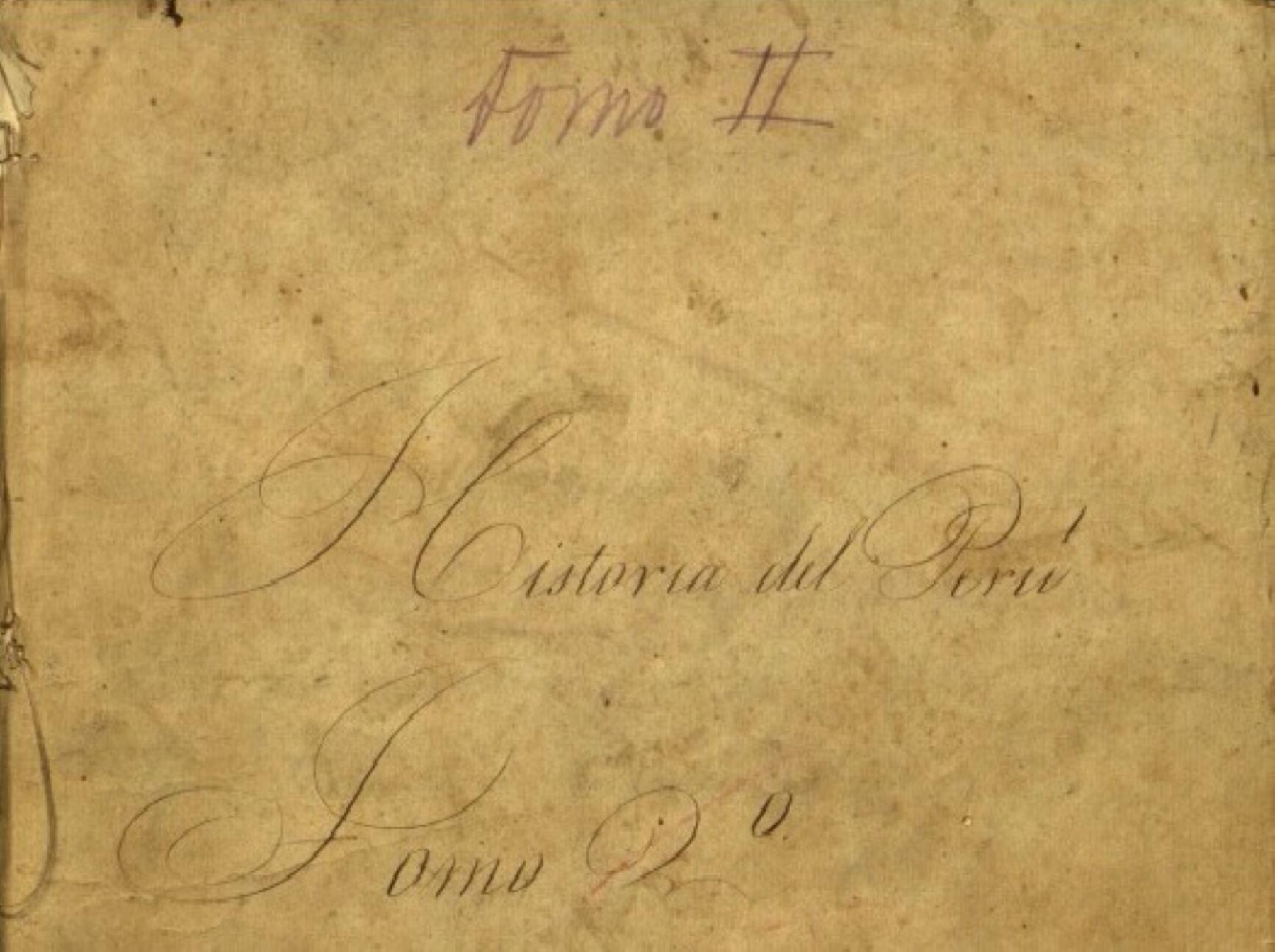 """Obra manuscrita """"Historia del Perú"""" [1848] es declarada Patrimonio Cultural de la Nación."""