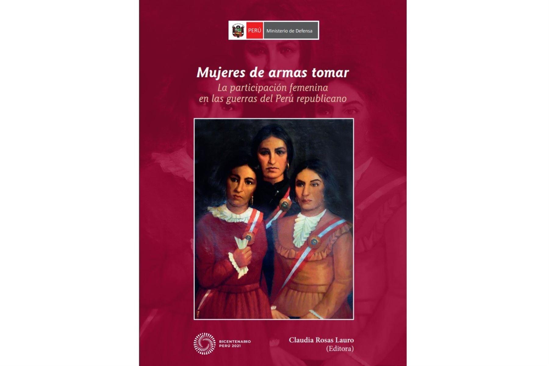 Mujeres de armas tomar: descarga el libro sobre participación femenina en defensa del Perú