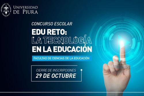 Concurso de la Universidad de Piura está enfocado en buscar soluciones para las áreas de educación y tecnología. Foto: UDEP