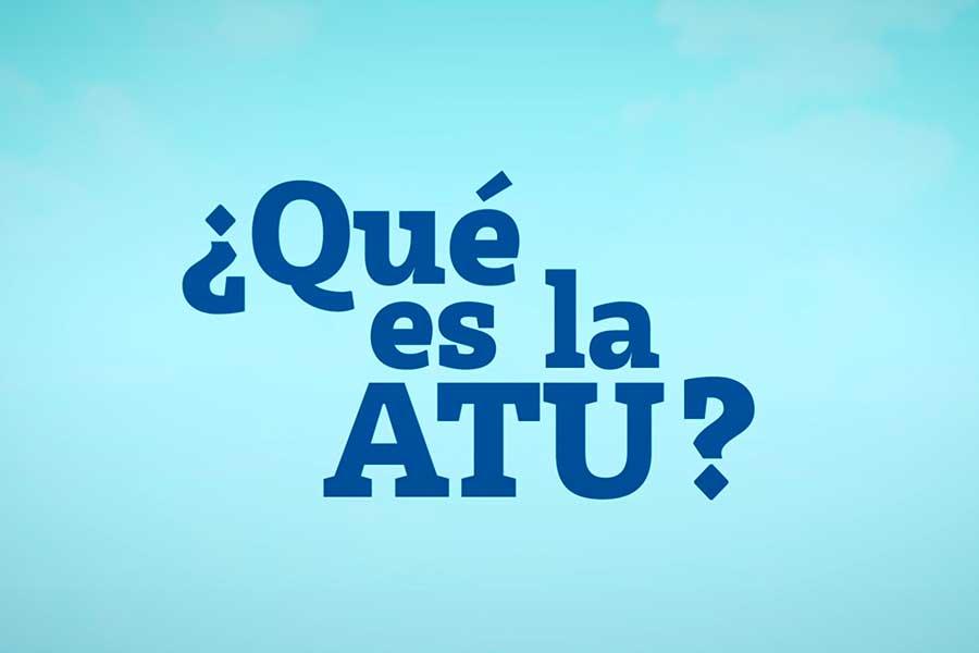 ¿Qué es la ATU?