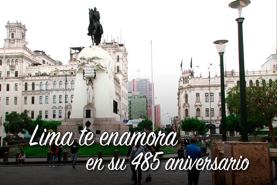 Lima te enamora en su 485 aniversario