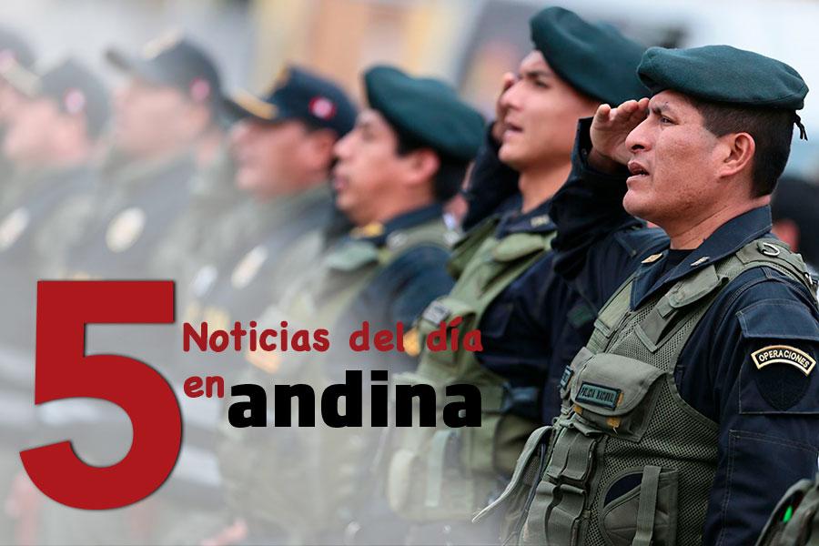 Las 5 del día: Servir prevé movilizar hasta 100 gerentes públicos para la PNP
