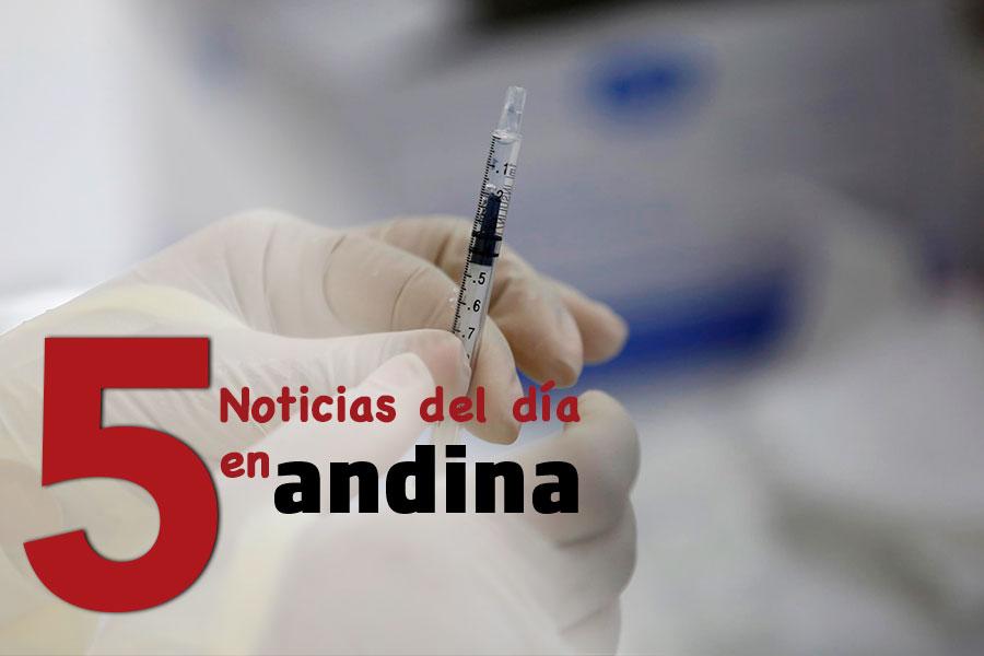 Las 5 del día: autorizarán al sector privado para la adquisición de vacunas